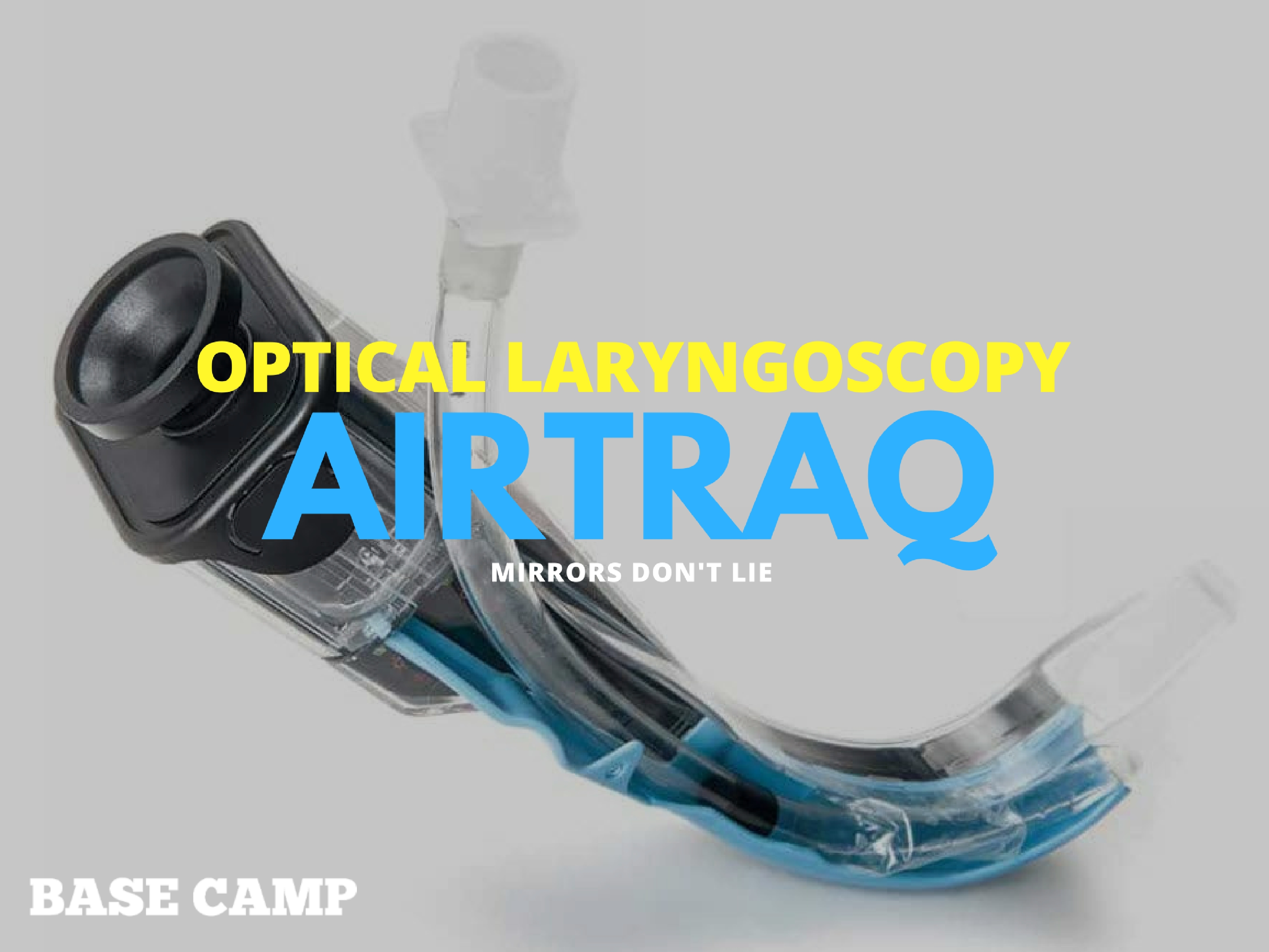AirTraq Optical Laryngoscopy