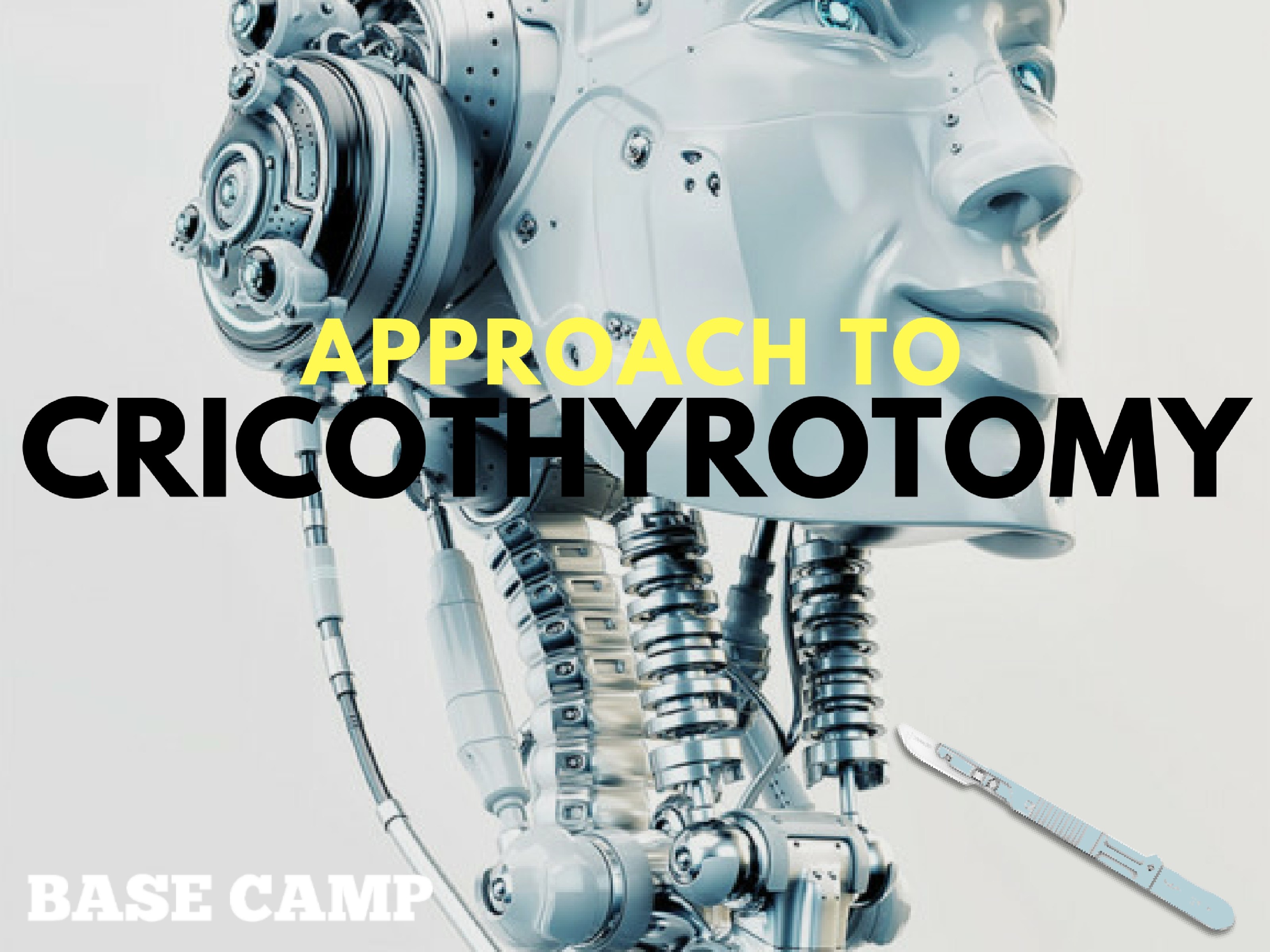 Approach To Cricothyrotomy